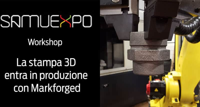 3D printing enters production with Markforged – Workshop at Samuexpo 2018